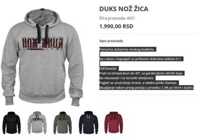 U Beogradu se na više lokacija prodaju 'patriotske dukserice' sa natpisom 'NOŽ ŽICA', iste su izložene i na web shopu u pet boja